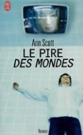 Couverture de l'édition de poche du roman Le Pire des mondes