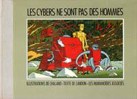 Couverture du livre illustré Les Cybers ne sont pas des hommes
